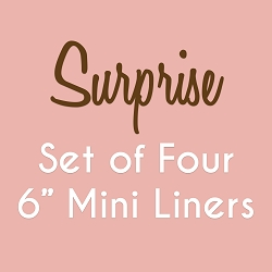 Set of 4 6 Inch Surprise Fabric Mini Liners - Original Width