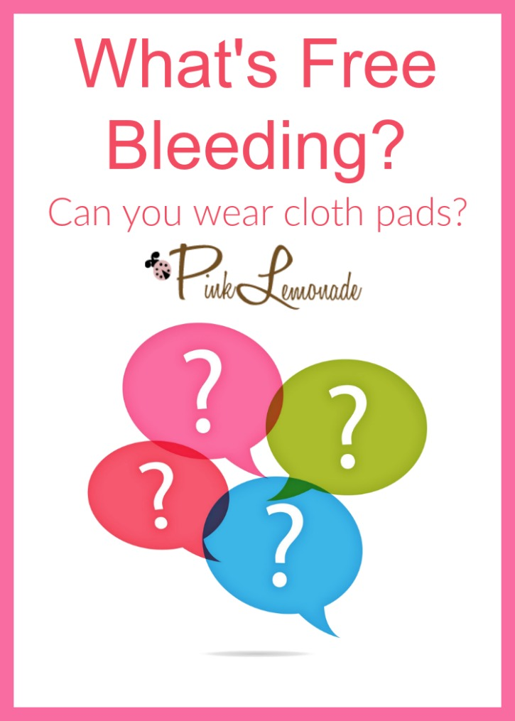 what-is-free-bleeding-can-i-wear-cloth-pads