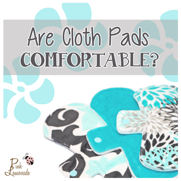 Are Cloth Pads Comfortable?